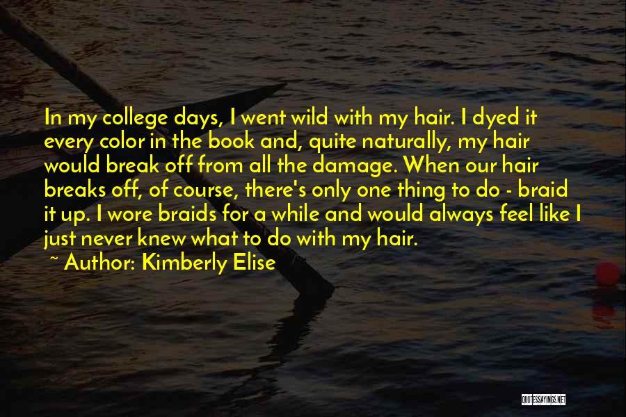 Kimberly Elise Quotes 1649124