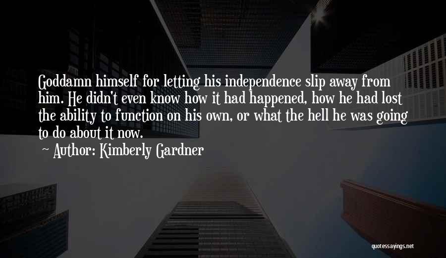 Kimberly Gardner Quotes 1590910