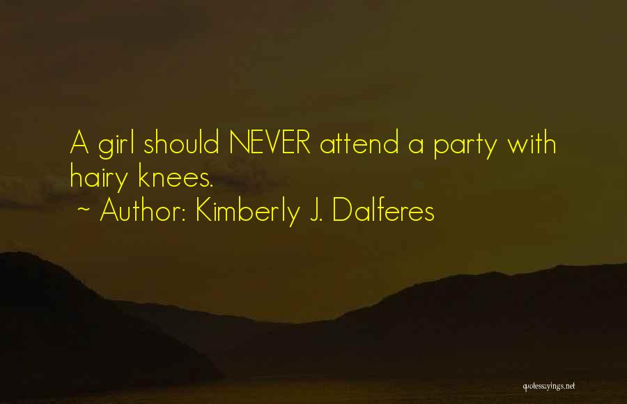 Kimberly J. Dalferes Quotes 1974784