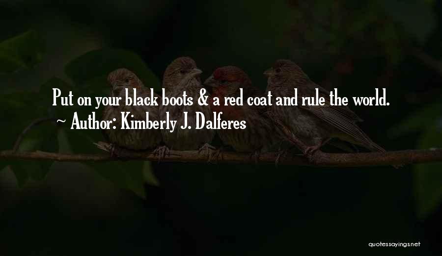 Kimberly J. Dalferes Quotes 2261809