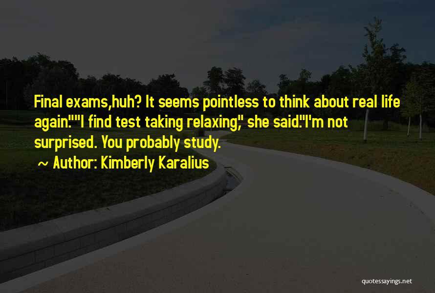 Kimberly Karalius Quotes 1194772