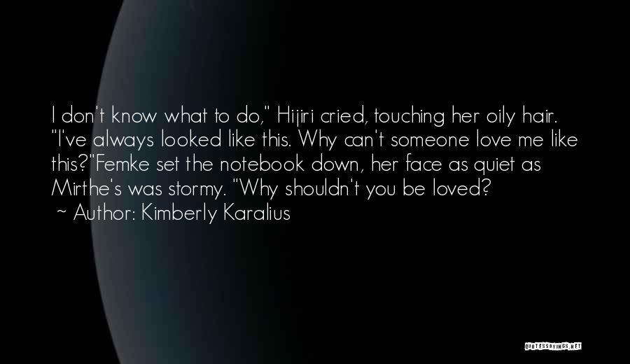 Kimberly Karalius Quotes 1242933