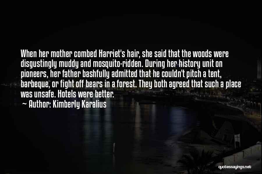 Kimberly Karalius Quotes 1763331