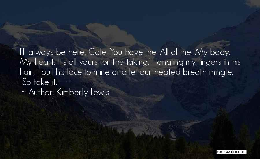 Kimberly Lewis Quotes 1027089