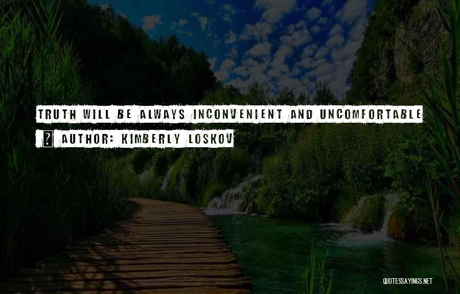 Kimberly Loskov Quotes 1637792