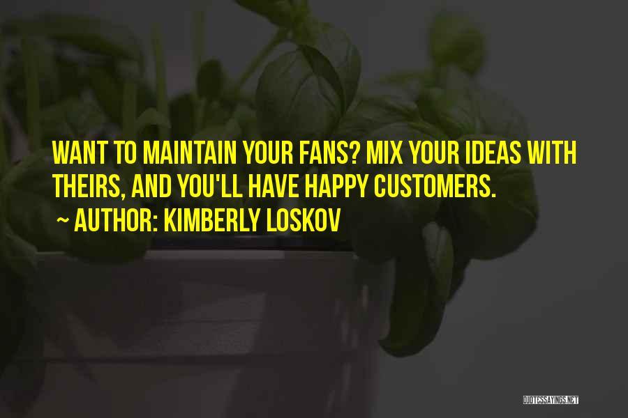 Kimberly Loskov Quotes 1856417