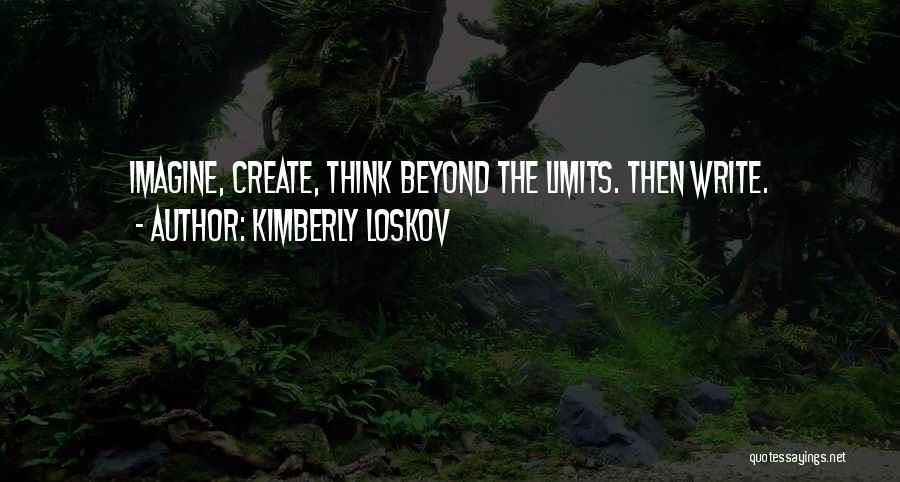 Kimberly Loskov Quotes 291676