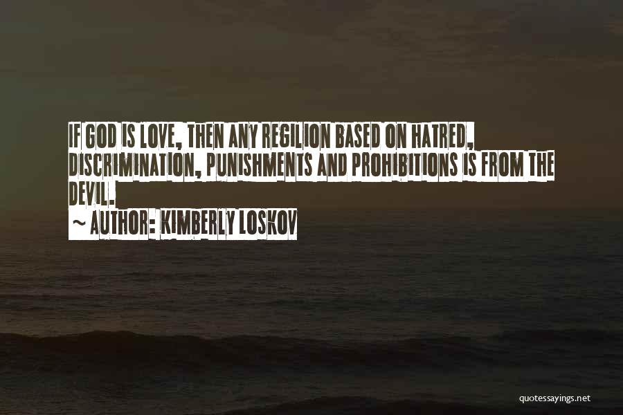Kimberly Loskov Quotes 912530