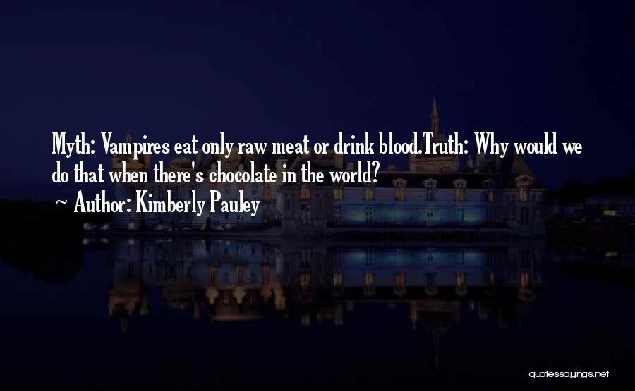 Kimberly Pauley Quotes 1222286