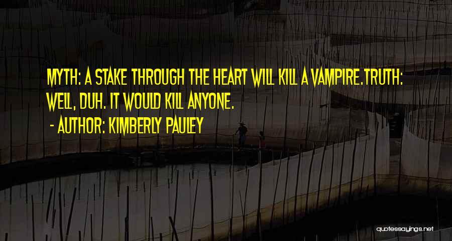 Kimberly Pauley Quotes 1273825