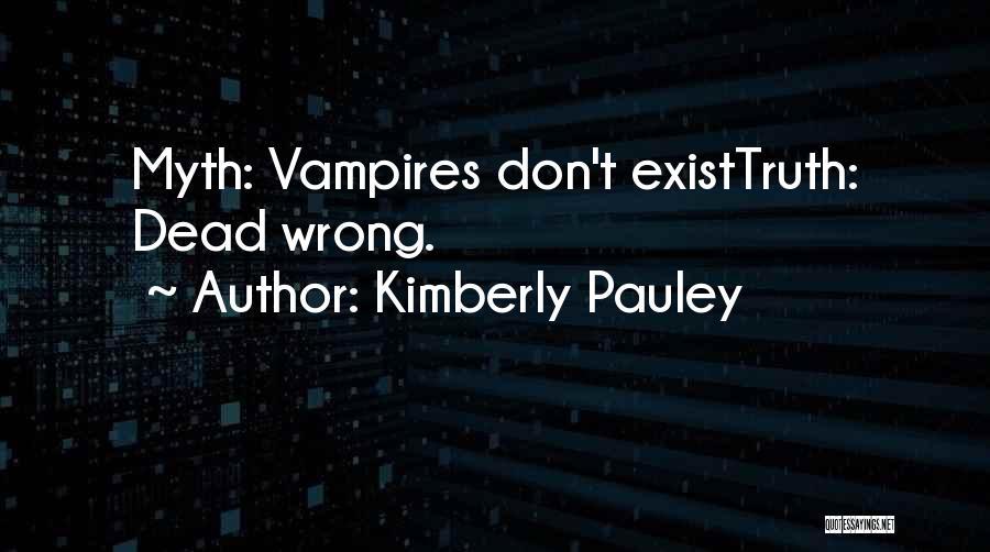 Kimberly Pauley Quotes 1510512