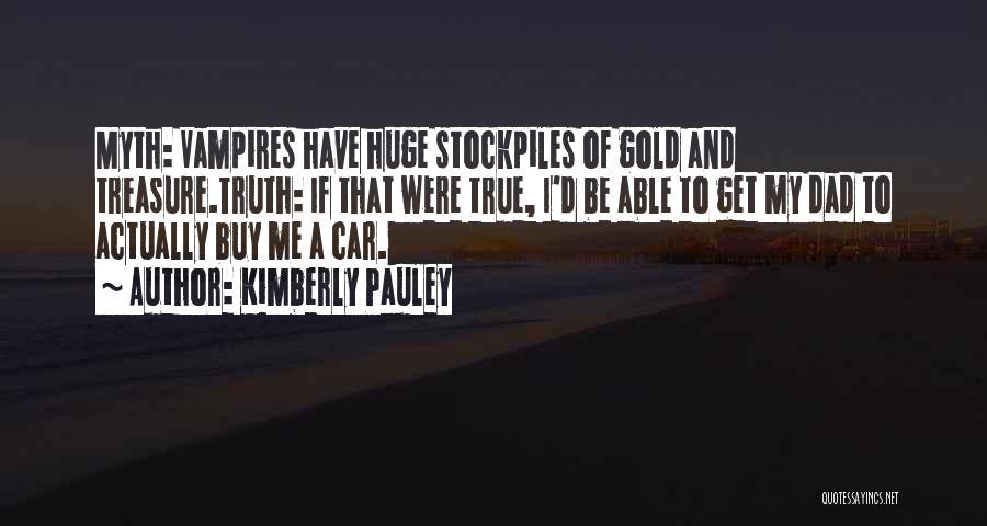Kimberly Pauley Quotes 323780