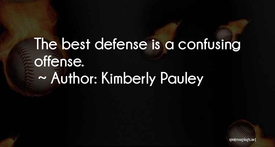 Kimberly Pauley Quotes 674540