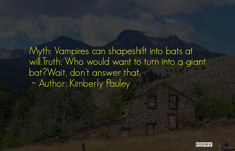 Kimberly Pauley Quotes 824261