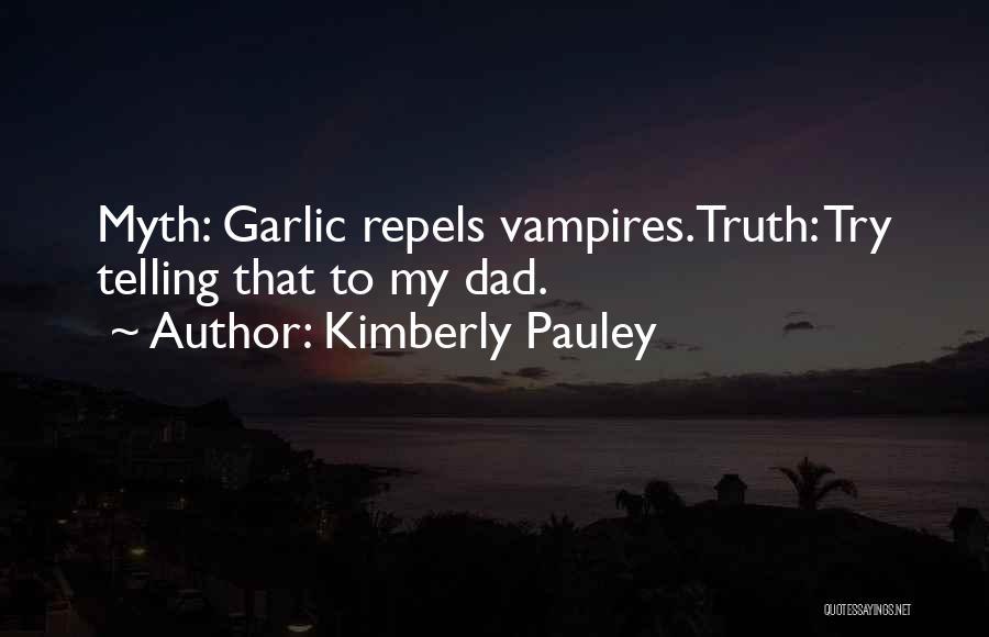 Kimberly Pauley Quotes 880178