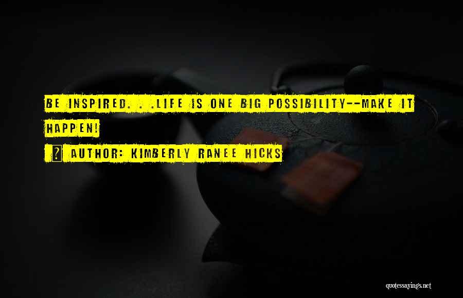 Kimberly Ranee Hicks Quotes 1230941