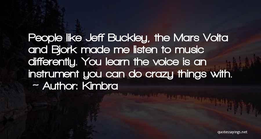 Kimbra Quotes 1615101