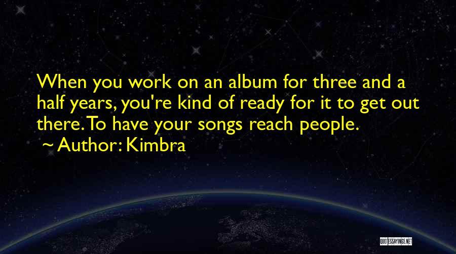 Kimbra Quotes 481678