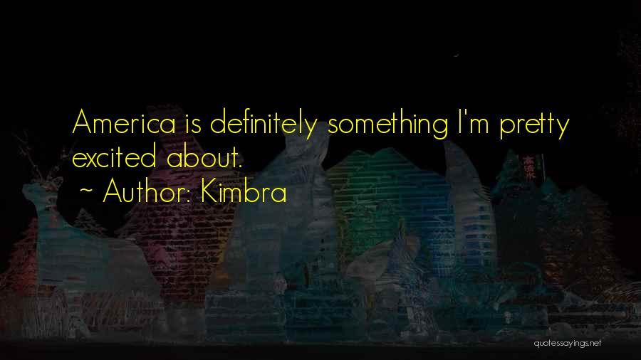 Kimbra Quotes 872852