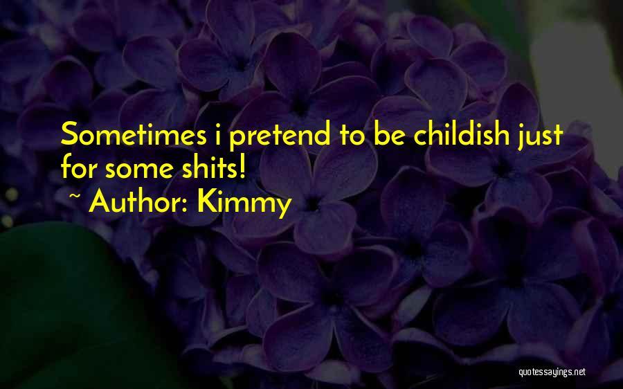 Kimmy Quotes 1404378
