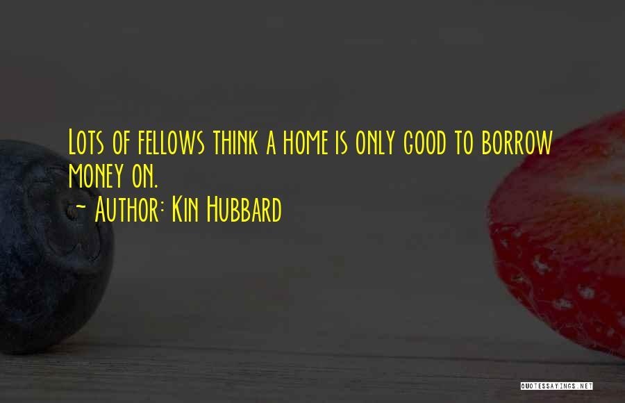 Kin Hubbard Quotes 1203452