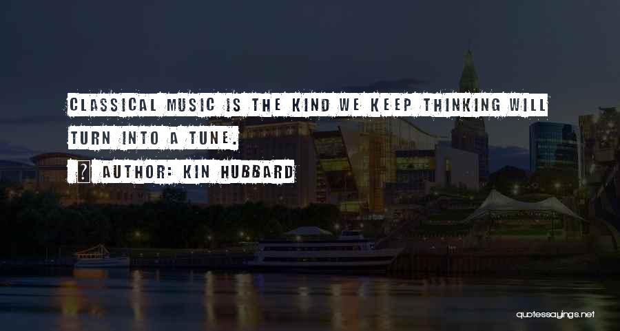 Kin Hubbard Quotes 1263923