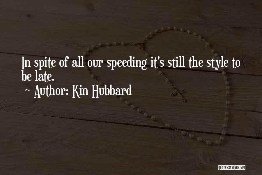 Kin Hubbard Quotes 1291517