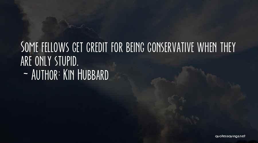 Kin Hubbard Quotes 1532117