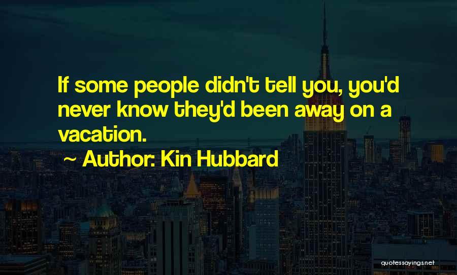 Kin Hubbard Quotes 1753470