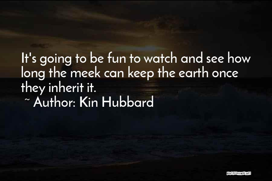Kin Hubbard Quotes 1873847