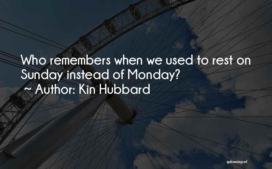 Kin Hubbard Quotes 1886625