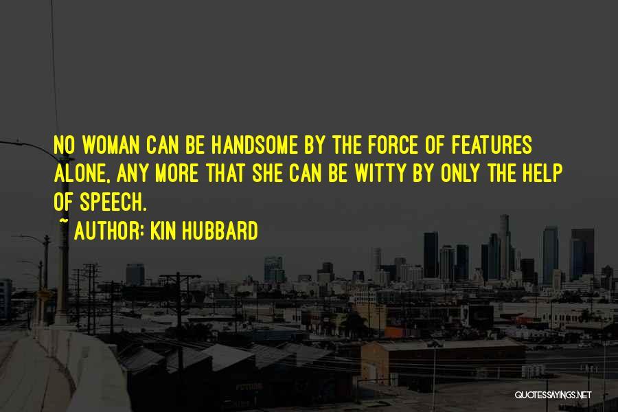 Kin Hubbard Quotes 2009738