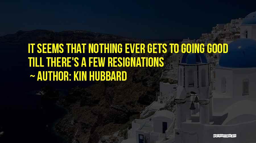 Kin Hubbard Quotes 2042002