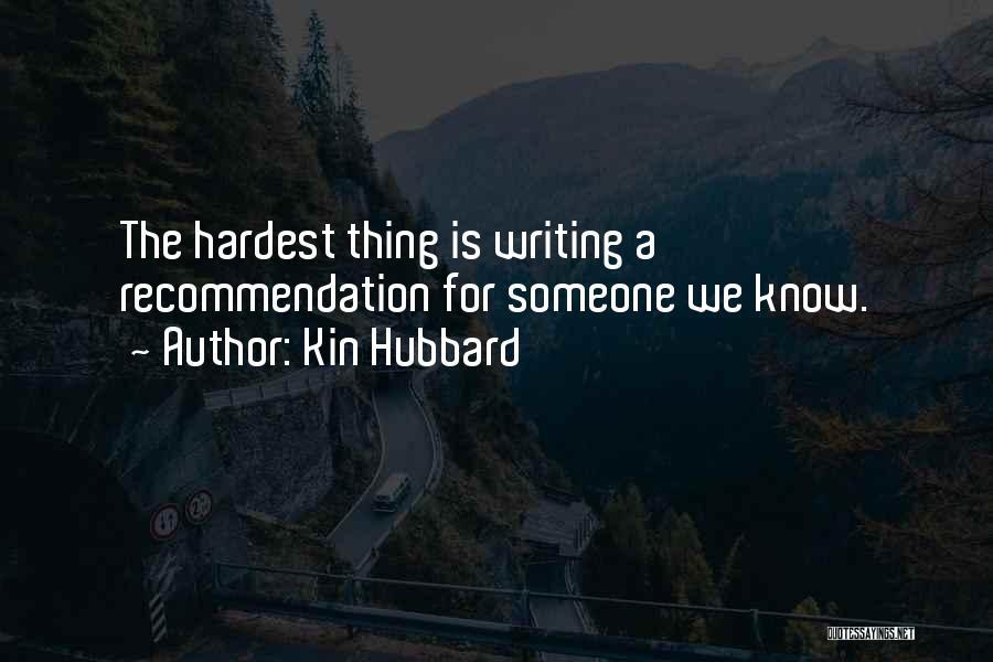 Kin Hubbard Quotes 2073581