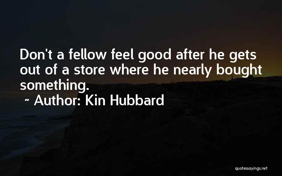 Kin Hubbard Quotes 2088843
