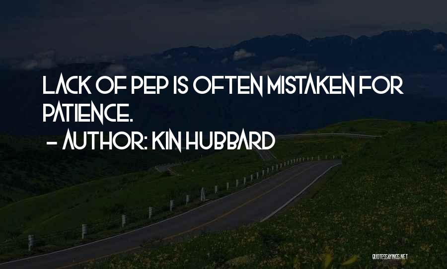 Kin Hubbard Quotes 220551