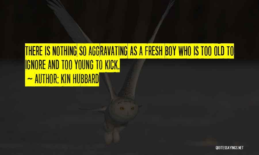 Kin Hubbard Quotes 2234362
