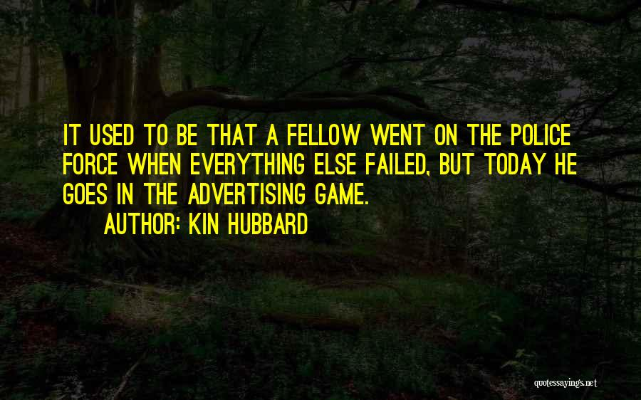 Kin Hubbard Quotes 309400