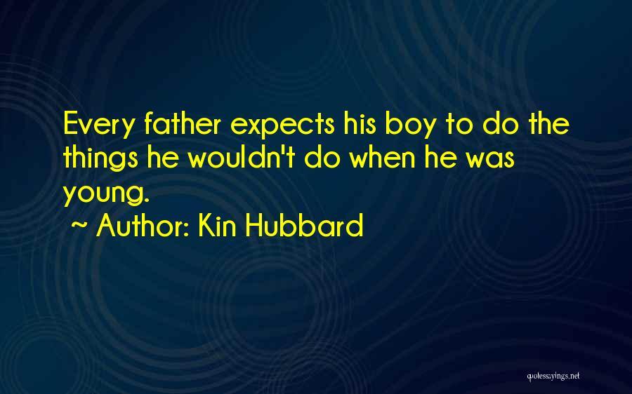 Kin Hubbard Quotes 313380