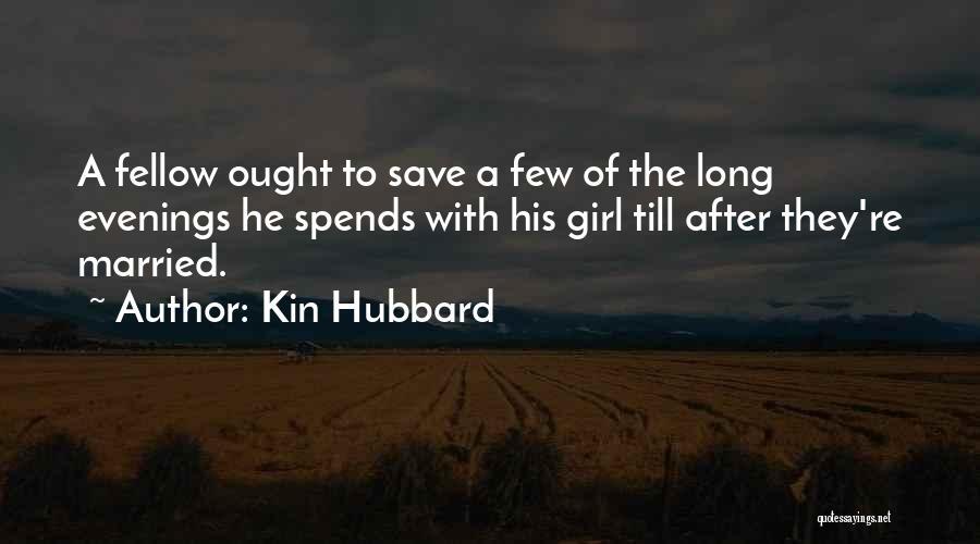 Kin Hubbard Quotes 411017