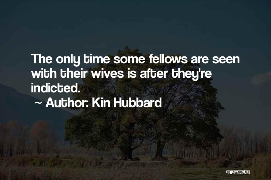 Kin Hubbard Quotes 421817