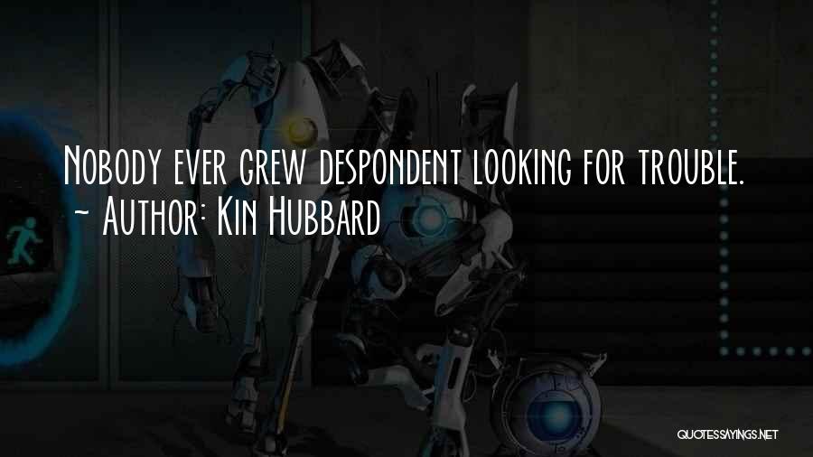 Kin Hubbard Quotes 428019