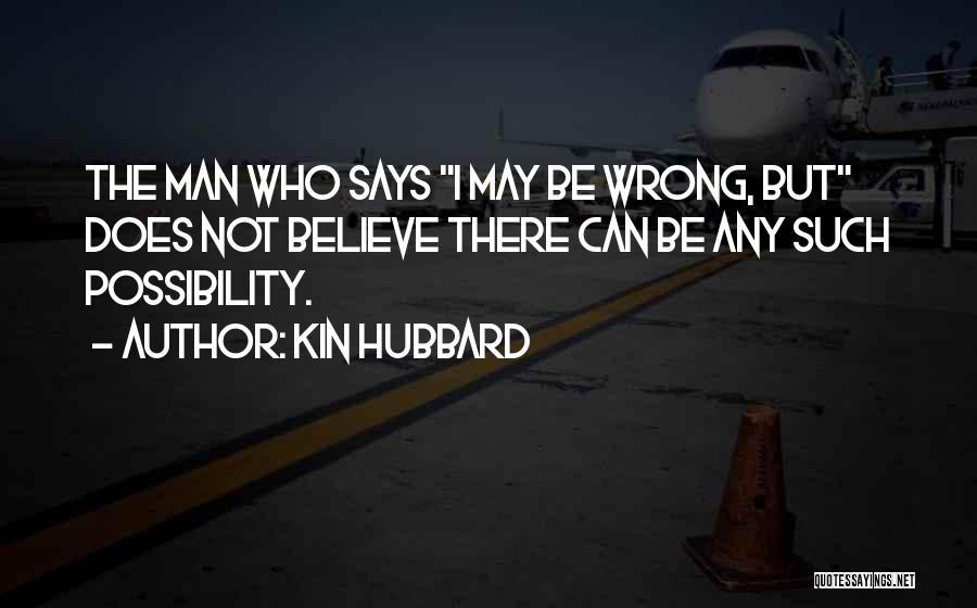 Kin Hubbard Quotes 430537