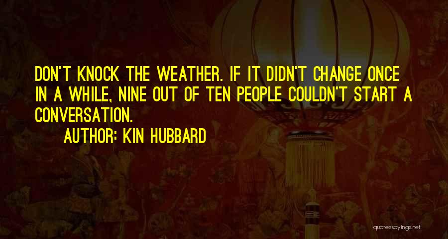Kin Hubbard Quotes 473604