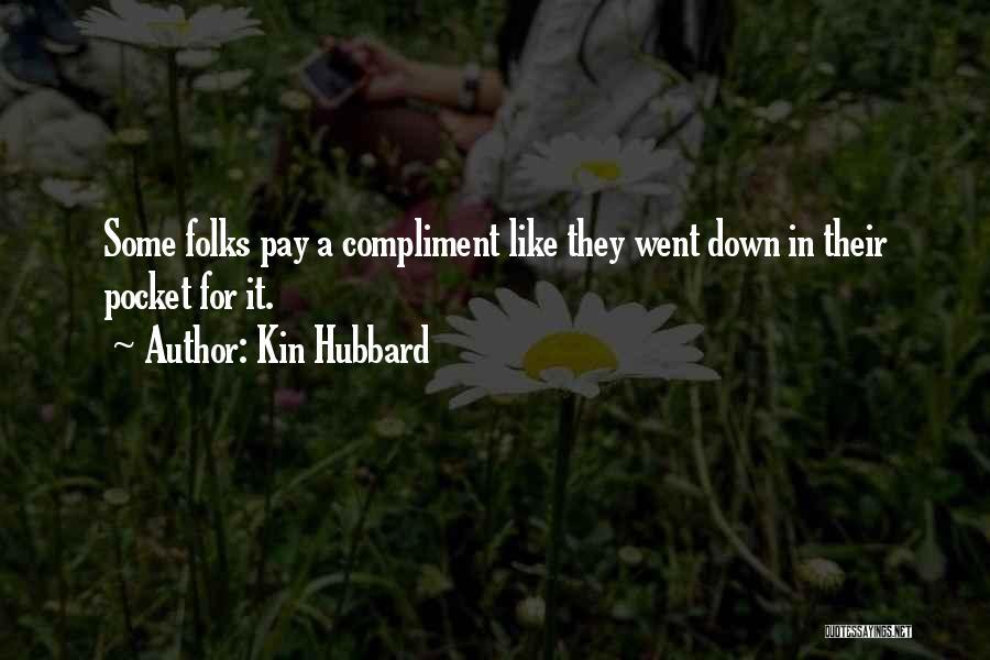 Kin Hubbard Quotes 629123