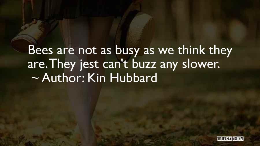 Kin Hubbard Quotes 651687
