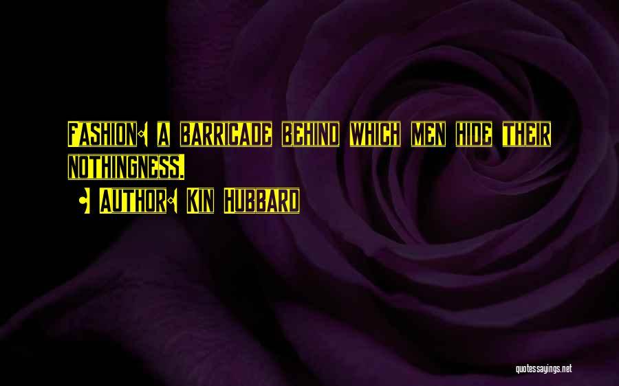 Kin Hubbard Quotes 889118
