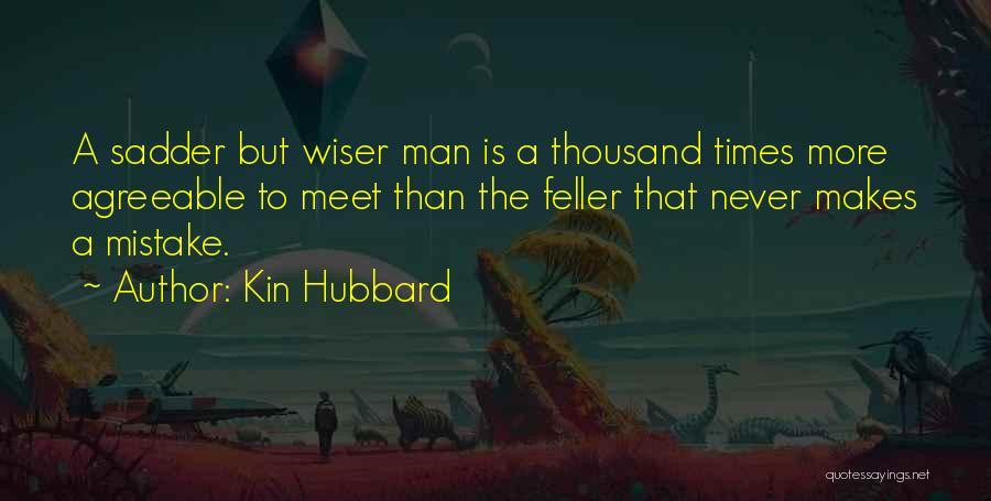Kin Hubbard Quotes 891336