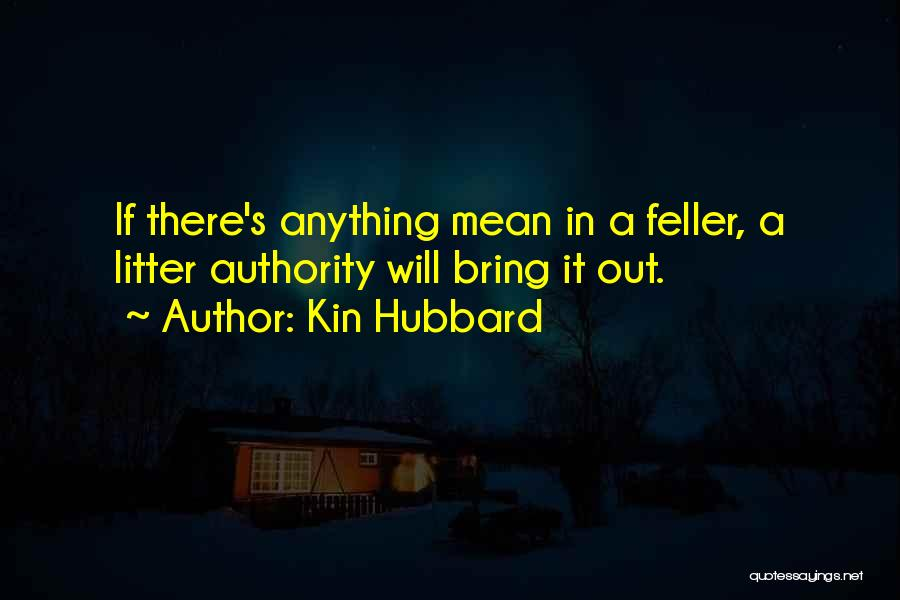 Kin Hubbard Quotes 898554