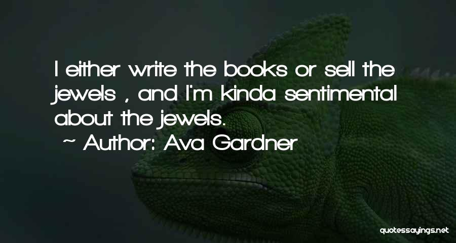 Kinda Hollywood Quotes By Ava Gardner